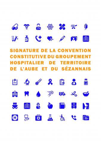 Signature de la convention constitutive du groupement hospitalier de territoire de l'Aube et du Sézannais